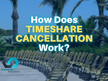 How Does Timeshare Cancellation Work?